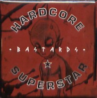 Hardcore Superstar - Bastards