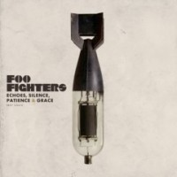 Foo Fighters - Echos, Silence, Patience & Grace