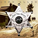 Allen, Lynn - And The Horse Your Rode In On