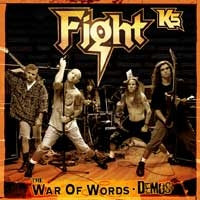 Fight - The War Of Words Demos (Starring Rob Halford)
