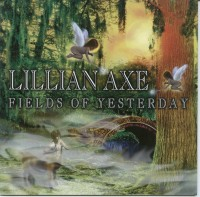 Lillian Axe - Fields Of Yesterday +2