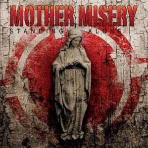 Mother Misery - Standing Alone