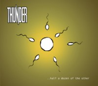 Thunder - Half A Dozen Of The Other