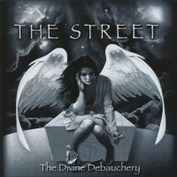The Street - The Divine Debauchery