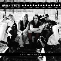 Naughty Boys - Destiny Calls