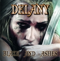 Delany - Blaze And Ashes