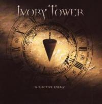 Ivory Tower - Subjective Enemy