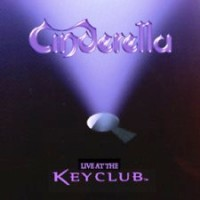 Cinderella - Live At The Key Club