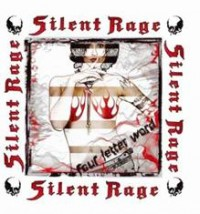 Silent Rage - Four Letter World