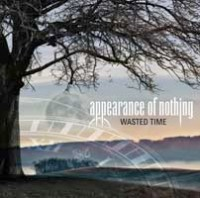 Appearance Of Nothing - Wasted Time