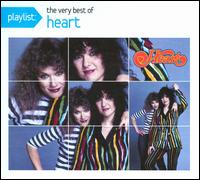 Heart - Playlist: The Very Best Of Heart