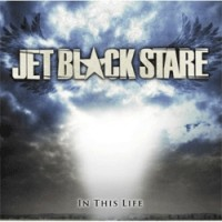 Jet Black Stare - In This Life