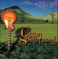 Cotton Soeterboeck Band - Twisted