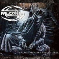 Falconer - Among Beggars and Thieves, ltd.ed.