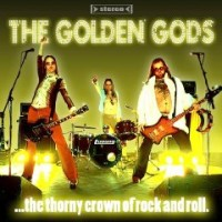 Golden Gods - The Thorny Crown Of Rock And Roll