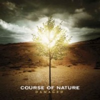 Course Of Nature - Damaged