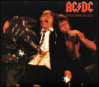 AC / DC - If You Want Blood You've Got It
