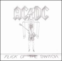 AC / DC - Flick Of The Switch