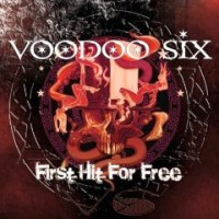 Voodoo Six - Fist Hit For Free