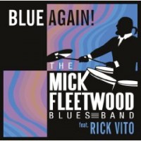 Mick Fleetwood Blues Band - Blue Again