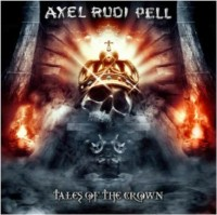 Pell, Axel Rudi - Tales Of The Crown
