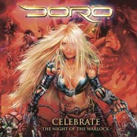 Doro - Celebrate - The Night Of The Warlock