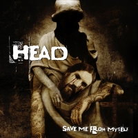 Head - Save Me From Myself