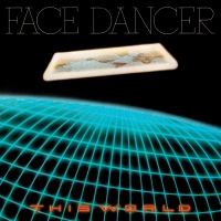 Face Dancer - This World