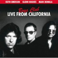 Emerson, Keith & Glenn Hughes - Boys Club - Live From California