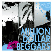 Million Dollar Beggars - Million Dollar Beggars