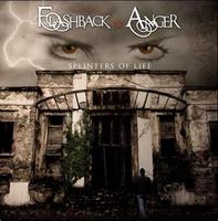 Flashback Of Anger - Splinters Of Life