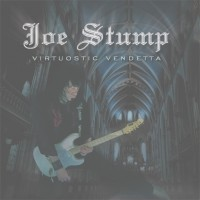Stump, Joe - Virtuosic Vendetta