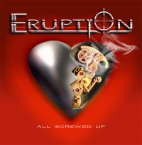 Eruption - All Screwed Up