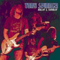 Spinner, Tony - Rollin' & Tumblin'
