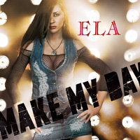 Ela - Make My Day