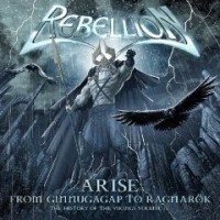 Rebellion - Arise - The History Of The Vikings Vol. III, ltd.ed.