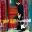 Castro, Tommy - Hard Believer