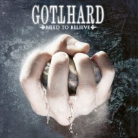 Gotthard - Need To Believe, ltd.ed.