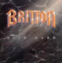 Britton - Rock Hard
