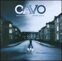 Cavo - Bright Nights, Dark Days