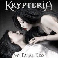 Krypteria - My Fatal Kiss, ltd.ed.