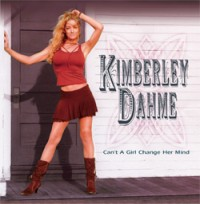 Dahme, Kimberley - Can't A Girl Change Her Mind