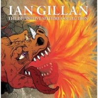 Gillan, Ian - The Definitive Spitfire Collection