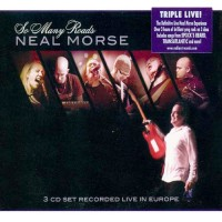 Morse, Neal - So Many Roads - Live In Europe