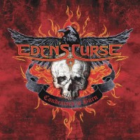 Eden's Curse - Condemned To Burn