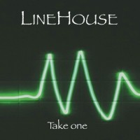 Linehouse - Take One
