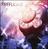 Fireflight - For Those Who Wait