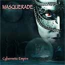Masquerade - Cybernetic Empire