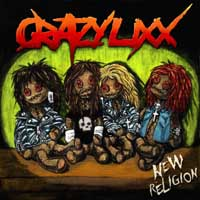 Crazy Lixx - New Religion (Re-Release)