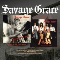Savage Grace - After The Fall From Grace + Right Into The Night